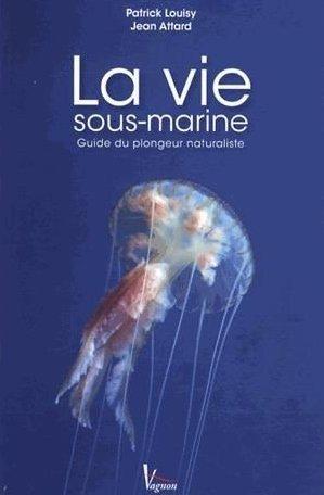 la-vie-sous-marine-guide-du-plongeur-naturaliste
