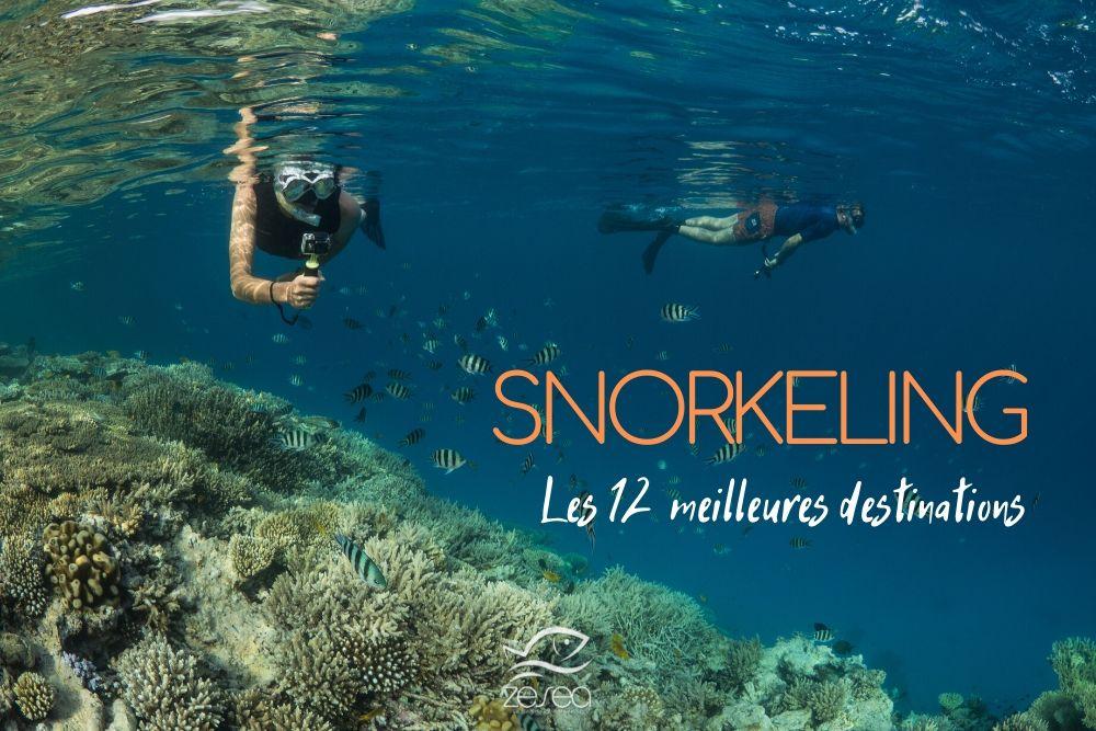Les 12 meilleures destinations de snorkeling